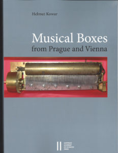 Musical Boxes from Prague and Vienna by Dr. Helmut Kowar